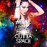 Helena Girl From Outta Space