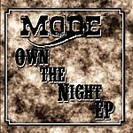 Mode Own The Night - Ep