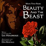 Lee Holdridge Beauty And The Beast (Tv Series) - Main Title Theme