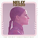 Nelly Furtado The Spirit Indestructible (Deluxe Version)