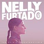 Nelly Furtado The Spirit Indestructible