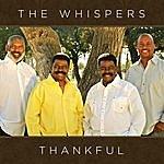 The Whispers Thankful (Studio)