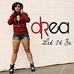 Drea Let It Be - Single