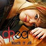 Drea Worth It All - Single