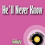 Off The Record He'll Never Know - Single
