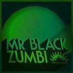 Mr. Black Zumbi - Single