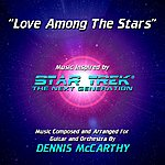Dennis McCarthy Love Among The Stars - Inspired By Star Trek: The Next Generation