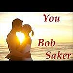 Bob Saker You