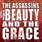 The Assassins The Beauty And The Grace