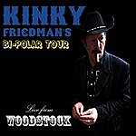 Kinky Friedman Bi-Polar Tour: Live From Woodstock