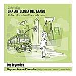 """Roberto Goyeneche Una Antología Del Tango - """"Las Leyendas"""""""