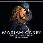 Mariah Carey Say Somethin' (Int'l Ecd Maxi)
