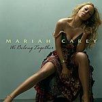 Mariah Carey We Belong Together (Int'l Single)