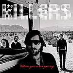 The Killers When You Were Young (Int'l Ecd Maxi)