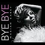 Mariah Carey Bye Bye (Int'l Ecd Maxi)