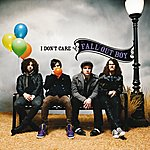 Fall Out Boy I Don't Care (Uk 2 Trk)