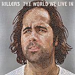 The Killers The World We Live In (International 2 Trk)