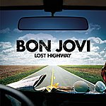 Bon Jovi Lost Highway (Int'l Tour Edition)