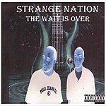 Strange Nation The Wait Is Over