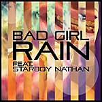 Rain Bad Girl (Feat. Starboy Nathan)