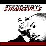Strange Nation Strangeville