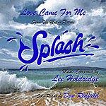 "Lee Holdridge Love Came For Me - Love Theme From ""Splash"""