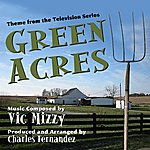 """Vic Mizzy Theme From The Tv Series """"Green Acres"""" (Feat. Charles Fernandez)"""