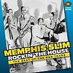 Memphis Slim Rockin' The House: The Best Of The R&B Years