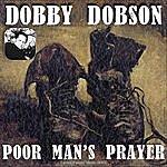 Dobby Dobson Poor Man's Prayer
