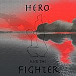 Hero Hero And The Fighter