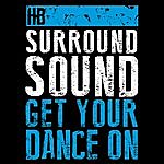 HB Surround Sound Get Your Dance On