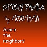 MojoMama Spooky Dance