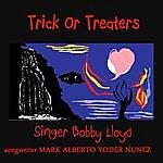 Bobby Lloyd Trick Or Treaters