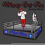Hypeman Whoop Dat Ass (Feat. Smash)