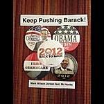 Mark Wilson Jordan Keep Pushing Barack (Mr Hooks Mix) [Feat. Mr. Hooks]