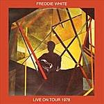Freddie White Live On Tour 1978