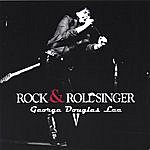 George Douglas Lee Rock And Roll Singer