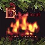 John Garvey Holly And Hearth