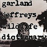 Garland Jeffreys Wildlife Dictionary