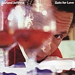 Garland Jeffreys Guts For Love