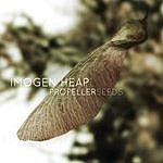 Imogen Heap Propeller Seeds