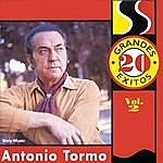 Antonio Tormo 20 Grandes Exitos Vol. 2
