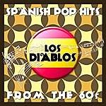 Los Diablos Spanish Pop Hits From The 60's (Live) - Los Diablos