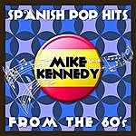 Mike Kennedy Spanish Pop Hits From The 60's (Live) - Mike Kennedy