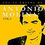 Antonio Molina Los 50 Éxitos De Antonio Molina Vol. 1