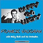 Frankie Vaughan Happy Go Lucky (Remastered)