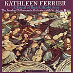 Kathleen Ferrier A Recital Of Bach And Handel Arias By Kathleen Ferrier (Remastered)