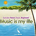 Sandro Peres Music Is My Life
