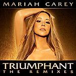 Mariah Carey Triumphant (The Remixes)