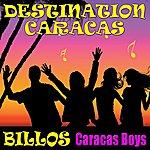 Billos Caracas Boys Destination Caracas!